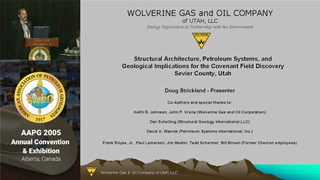 Doug Strickland - Structural Architecture, Petroleum Systems, and Geological Implications for the Covenant Field Discovery, Sevier County, Utah