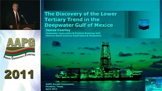 James Cearley - The Discovery of the Lower Tertiary Trend in the Deepwater Gulf of Mexico