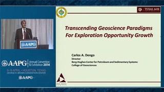 Carlos A. Dengo, ACE2014 Michel T. Halbouty Lecture