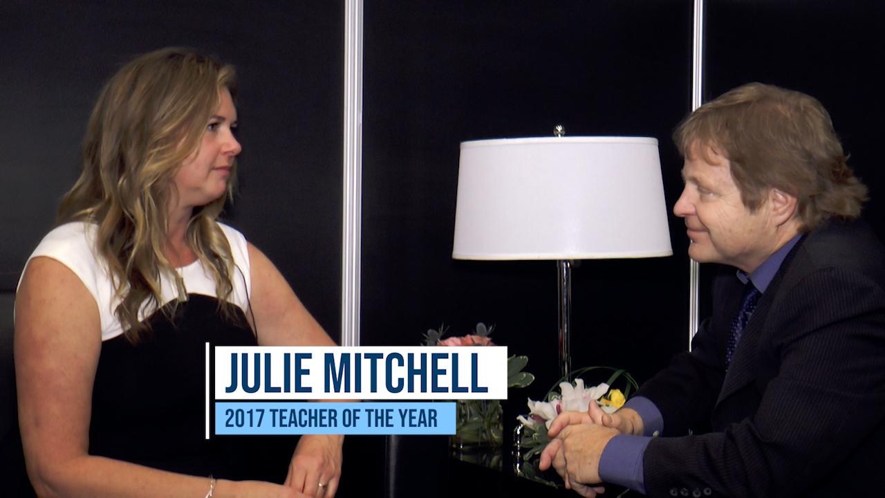 Interview with Julie Mitchell, 2017 Teacher of the Year Award Recipient