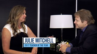 Interview with Julie Mitchell, 2017 Teacher of the Year Award Recipient