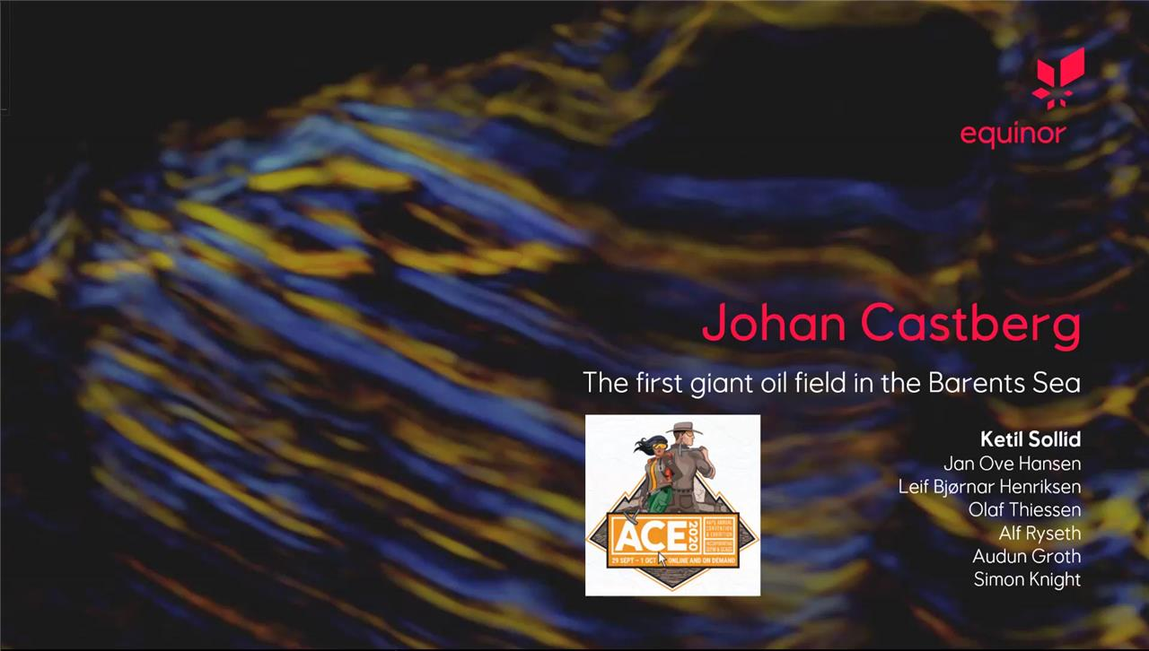 Ketil Sollid - Johan Castberg - The first Giant Oil discovery in the Barents Sea