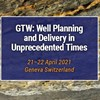 GTW: Well Planning and Delivery in Unprecedented Times