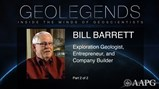 GeoLegends: Bill Barrett (Part2)
