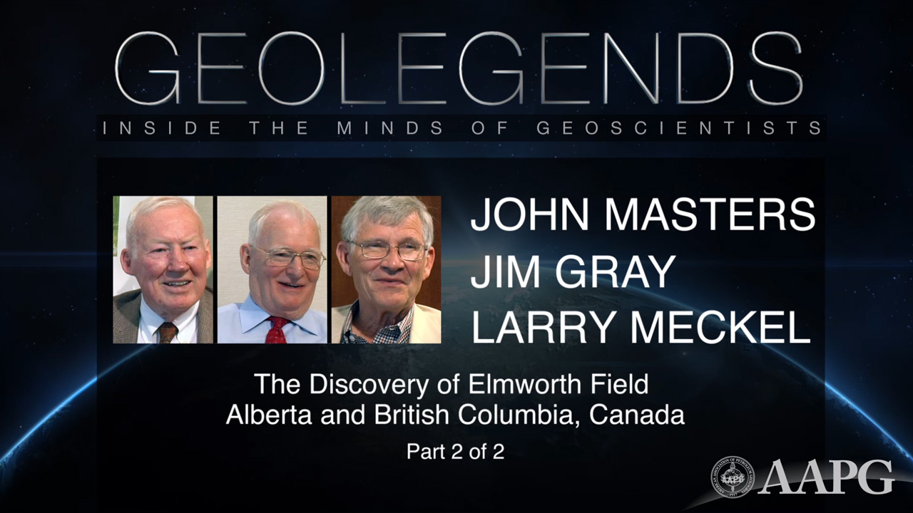 GeoLegends: John Masters, Jim Gray, and Larry Meckel (Part 2)