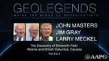 GeoLegends: John Masters, Jim Gray, and Larry Meckel (Part2)