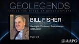 GeoLegends: Bill Fisher (Part3)