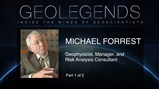 GeoLegends: Michael Forrest (Part1)