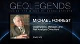 GeoLegends: Michael Forrest (Part2)