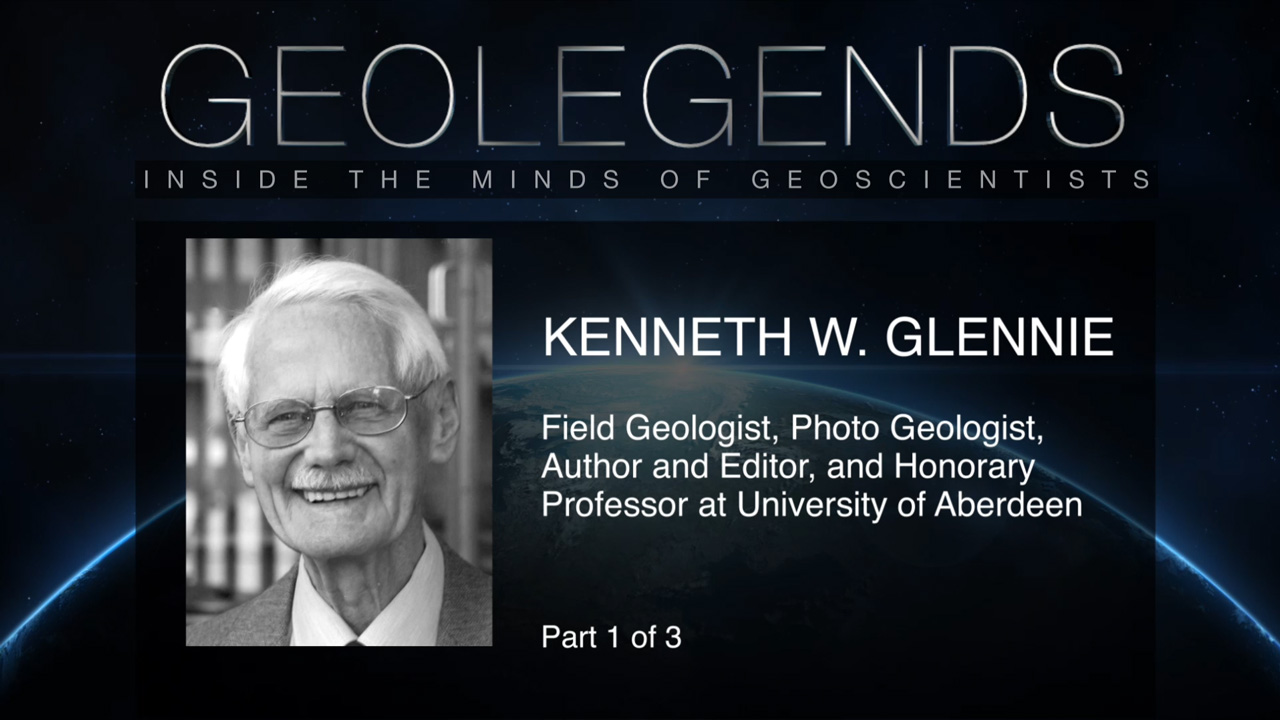 GeoLegends: Kenneth W. Glennie (Part 1)