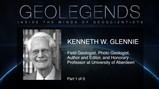 GeoLegends: Kenneth W. Glennie (Part1)