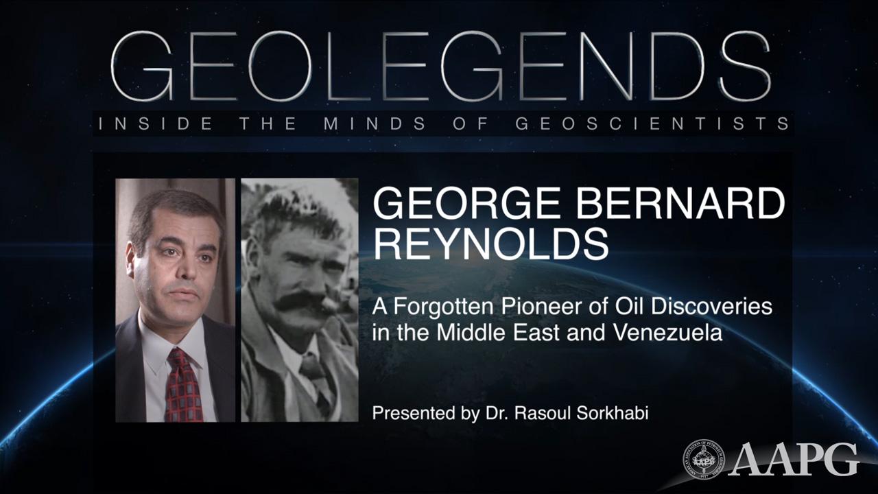 GeoLegends: George Bernard Reynolds (presented by Dr. Rasoul Sorkhabi)