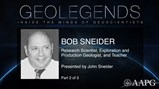GeoLegends: Robert M. Sneider (presented by John Sneider, Part2)