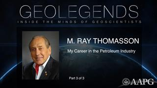GeoLegends: M. Ray Thomasson (Part 3)