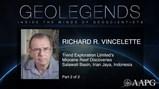 GeoLegends: Richard R. Vincelette (Part2)