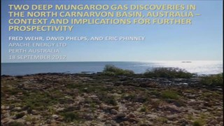 Fred Wehr, David Phelps, Eric Phinney - Two Deep Mungaroo Gas Discoveries in the North Carnarvon Basin, Australia