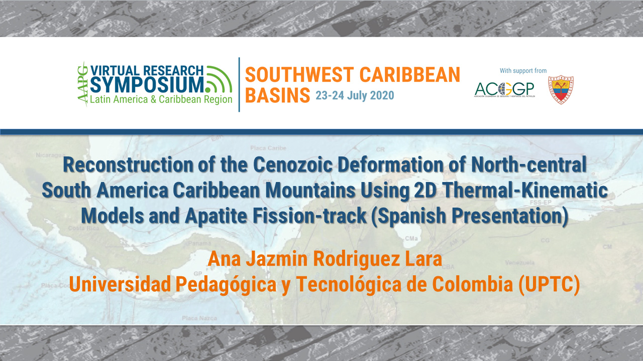 Reconstruction of the Cenozoic Deformation of North-central South America Caribbean Mountains Using 2D Thermal-Kinematic Models and Apatite Fission-track Thermochronology (Spanish Presentation)
