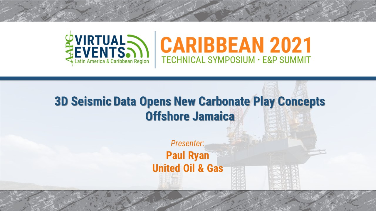3D Seismic Data Opens New Carbonate Play Concepts Offshore Jamaica