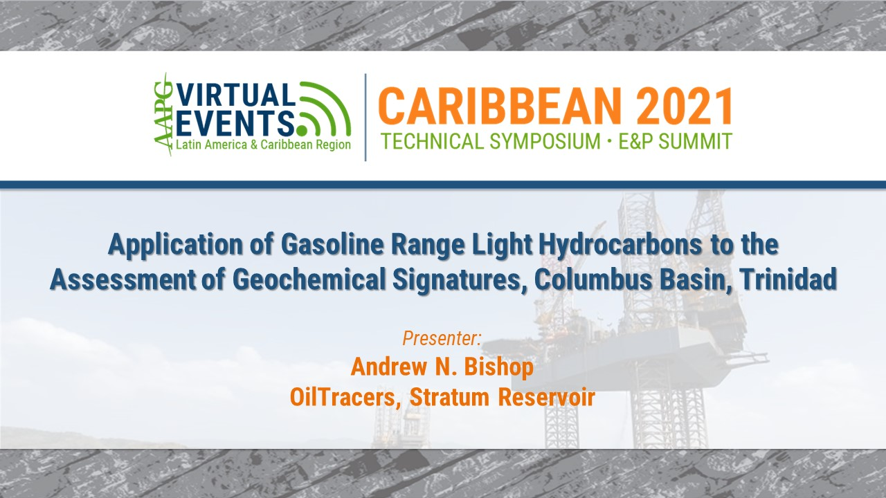 Application of Gasoline Range Light Hydrocarbons to the Assessment of Geochemical Signatures, Columbus Basin, Trinidad