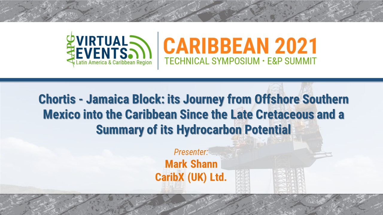 Chortis - Jamaica Block: Its Journey from Offshore Southern Mexico into the Caribbean Since the Late Cretaceous and a Summary of its Hydrocarbon Potential