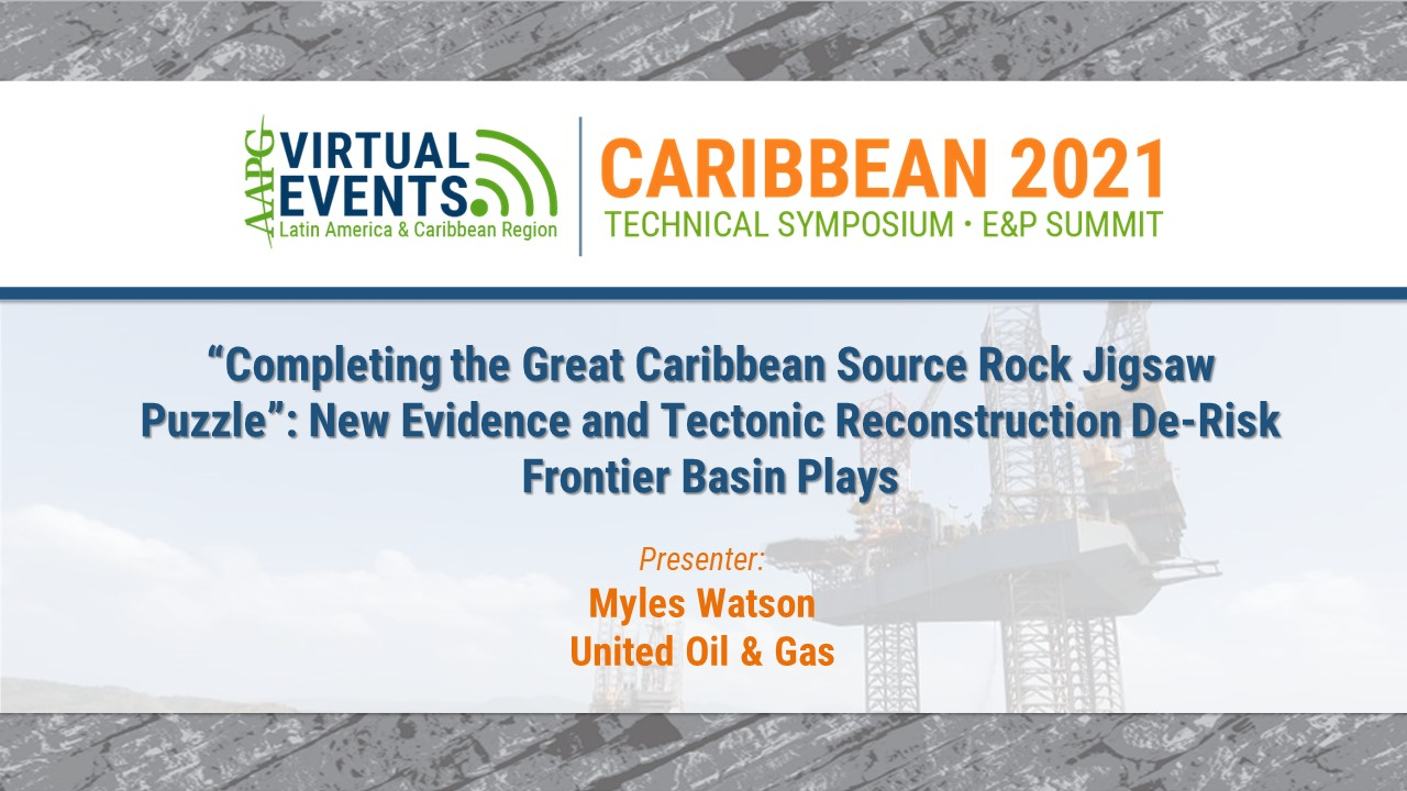 Completing the Great Caribbean Source Rock Jigsaw Puzzle: New Evidence and Tectonic Reconstruction De-Risk Frontier Basin Plays