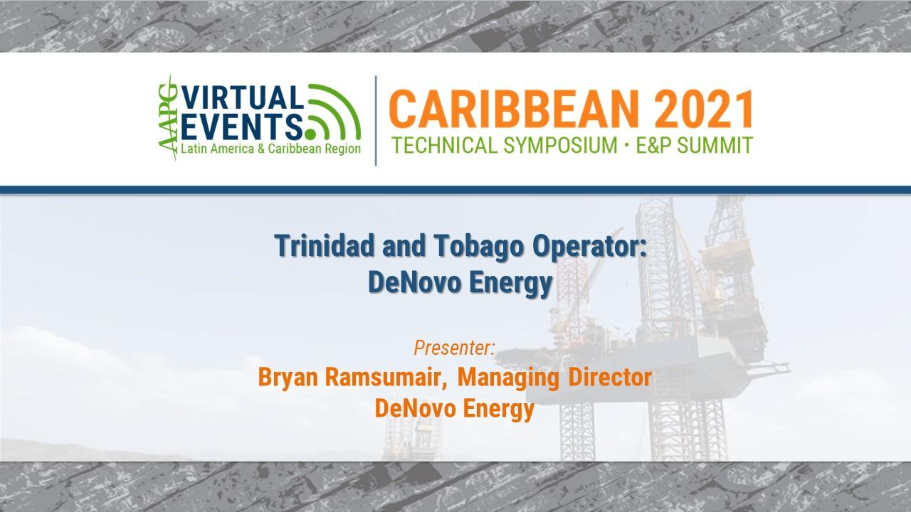 Trinidad and Tobago Operator: DeNovo Energy