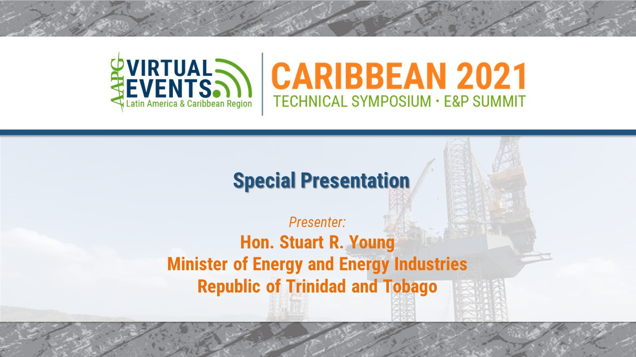 Special Presentation by Hon. Stuart Young, Minister of Energy and Energy Industries, Republic of Trinidad and Tobago