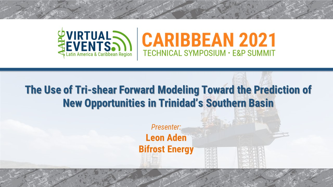 The Use of Tri-shear Forward Modeling Toward the Prediction of New Opportunities in Trinidad's Southern Basin