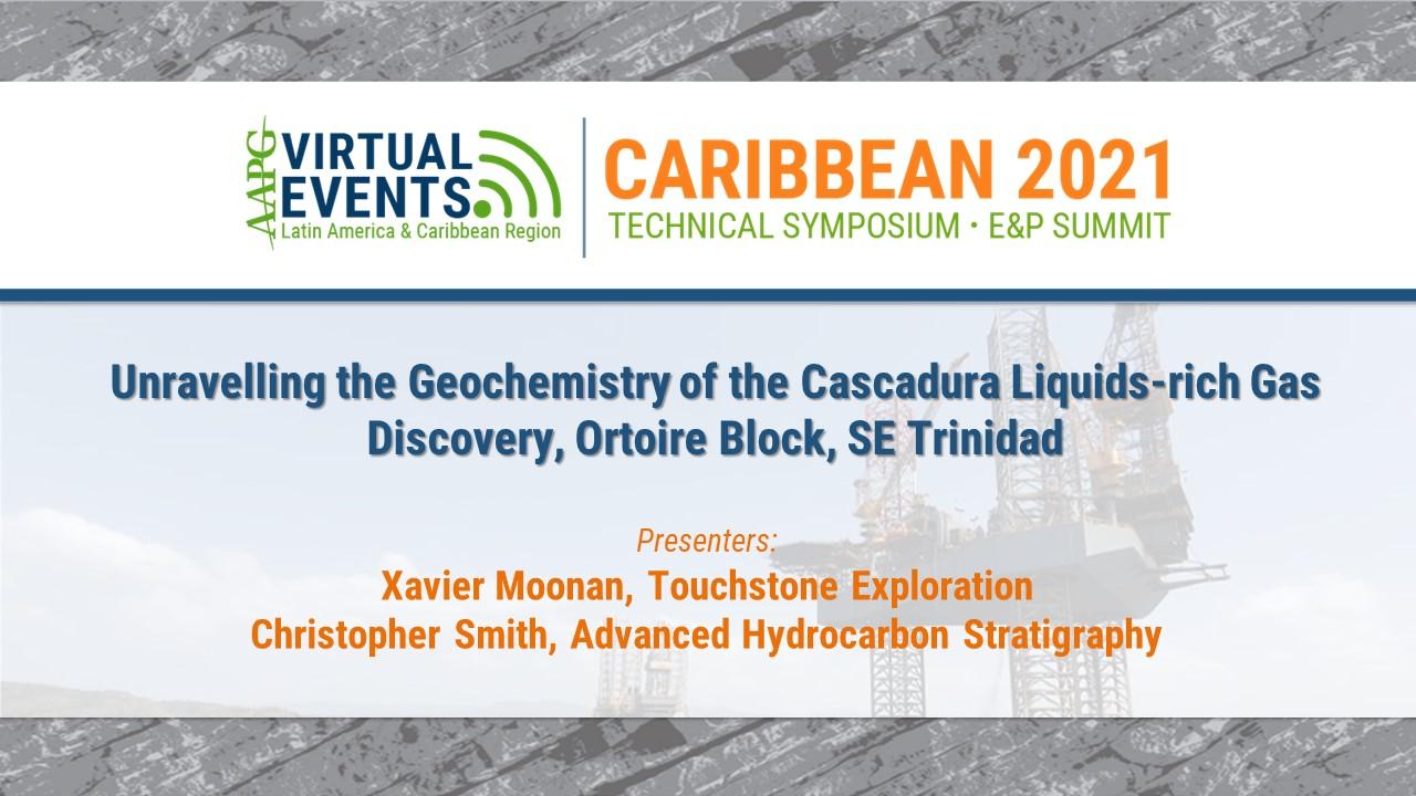 Unravelling the Geochemistry of the Cascadura Liquids-rich Gas Discovery, Ortoire Block, SE Trinidad
