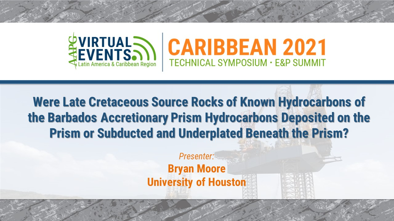 Were Late Cretaceous Source Rocks of Known Hydrocarbons of the Barbados Accretionary Prism Hydrocarbons Deposited on the Prism or Subducted and Underplated Beneath the Prism?