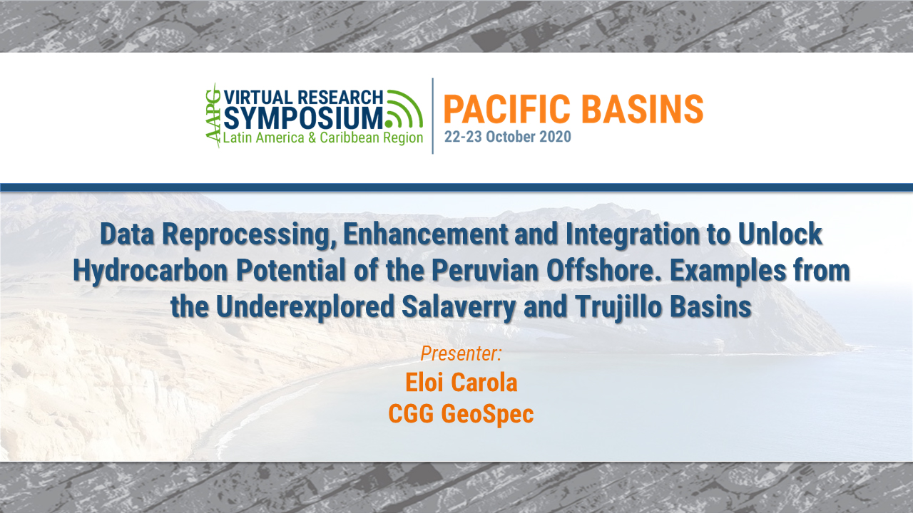 Data Reprocessing, Enhancement and Integration to Unlock Hydrocarbon Potential of the Peruvian Offshore. Examples from the Underexplored Salaverry and Trujillo Basins