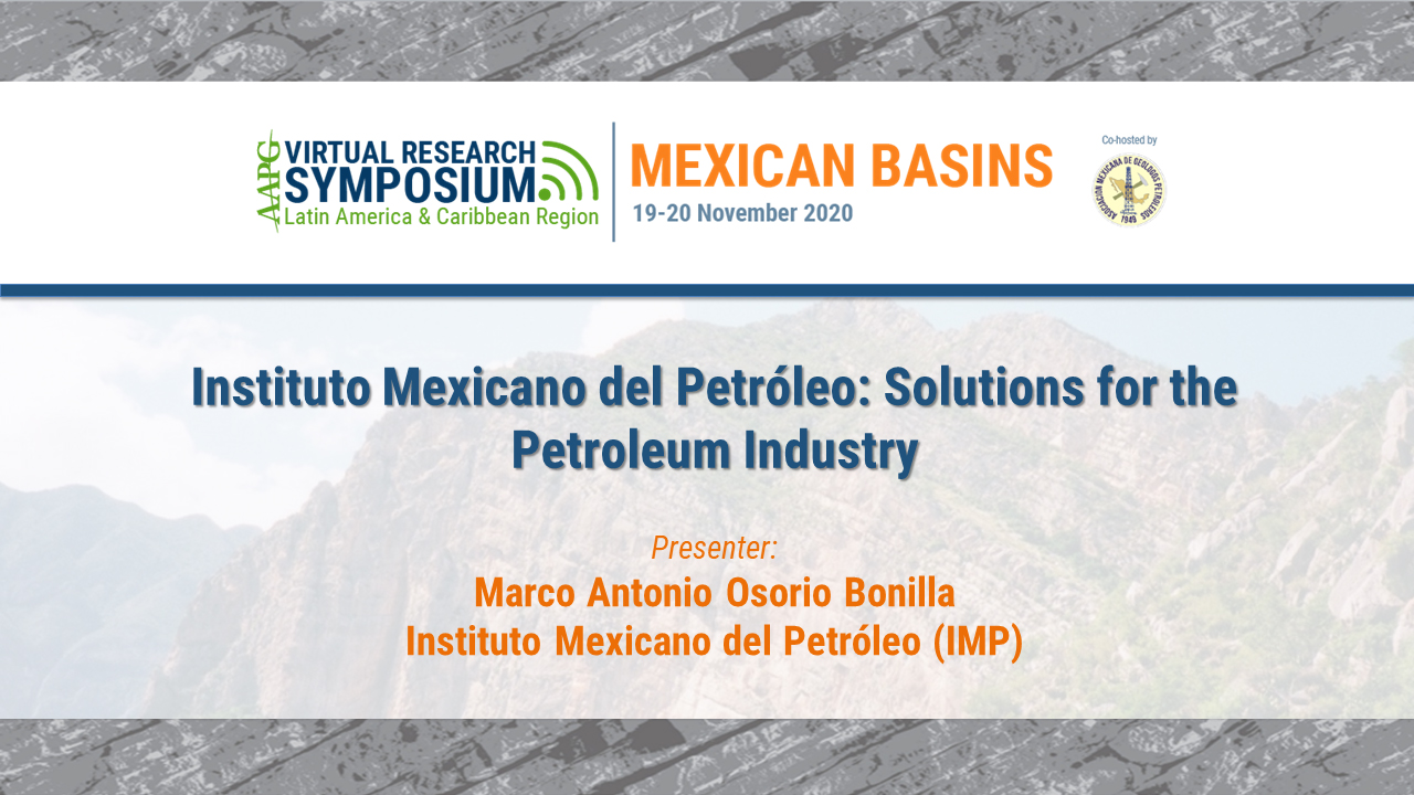 Instituto Mexicano del Petróleo: Solutions for the Petroleum Industry
