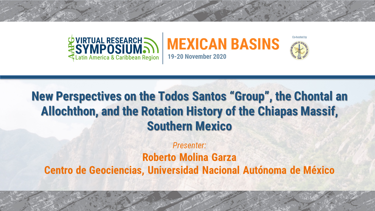 "New Perspectives on the Todos Santos ""Group"", the Chontal an Allochthon, and the Rotation History of the Chiapas Massif, Southern Mexico"