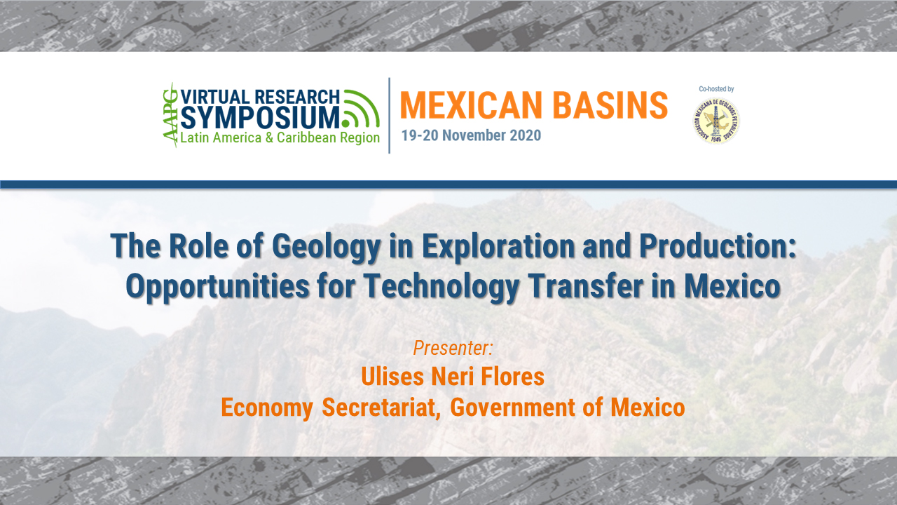 The Role of Geology in Exploration and Production: Opportunities for Technology Transfer in Mexico