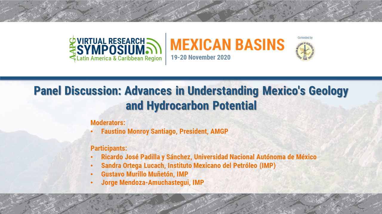Panel Discussion: Advances in Understanding Mexico's Geology and Hydrocarbon Potential