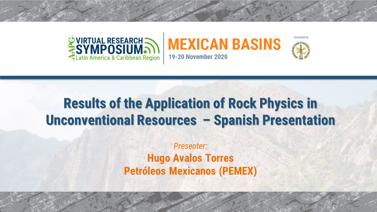 Results of the Application of Rock Physics in Unconventional Resources  – Spanish Presentation