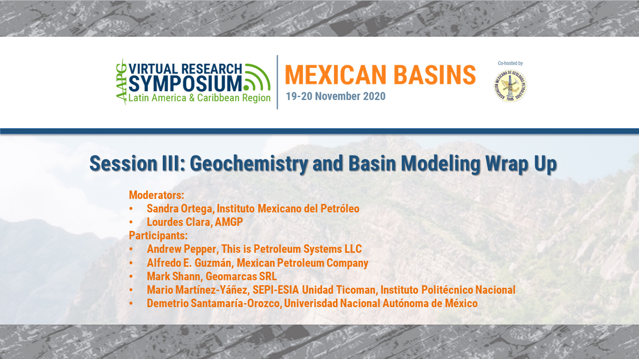 Session III: Geochemistry and Basin Modeling - Session Overview