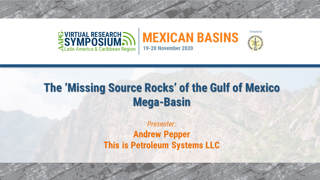 The 'Missing Source Rocks' of the Gulf of Mexico Mega-Basin