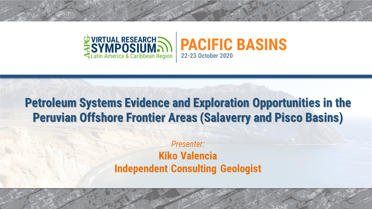 Petroleum Systems Evidence and Exploration Opportunities in the Peruvian Offshore Frontier Areas (Salaverry and Pisco Basins)