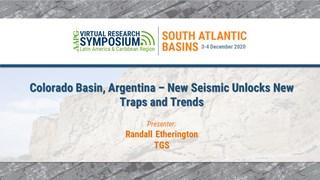 Colorado Basin, Argentina – New Seismic Unlocks New Traps and Trends