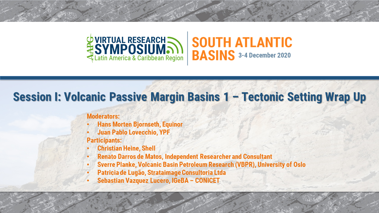 Session I: Volcanic Passive Margin Basins 1 – Tectonic Setting Session Wrap-Up