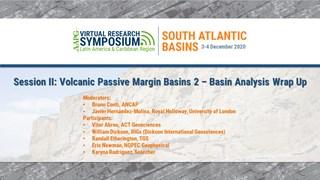Session II: Volcanic Passive Margin Basins 2 - Basin Analysis Session Wrap-Up