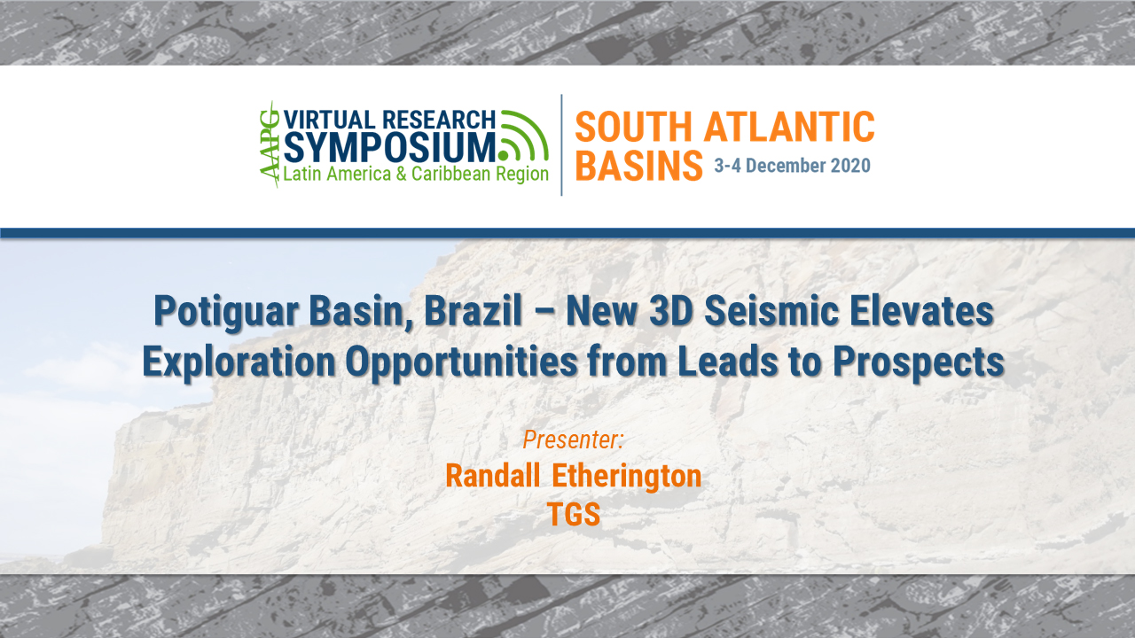 Potiguar Basin, Brazil - New 3D Seismic Elevates Exploration Opportunities from Leads to Prospects