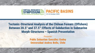 Tectonic-Structural Analysis of the Chilean Forearc (Offshore) Between 28.5° and 37.5°: Effects of Subduction in Submarine Morph-Structures - Spanish Presentation