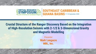 Crustal Structure of the Ranger Discovery Based on the Integration of High-Resolution Seismic with 2-1/2 & 3-Dimensional Gravity and Magnetic Modelling