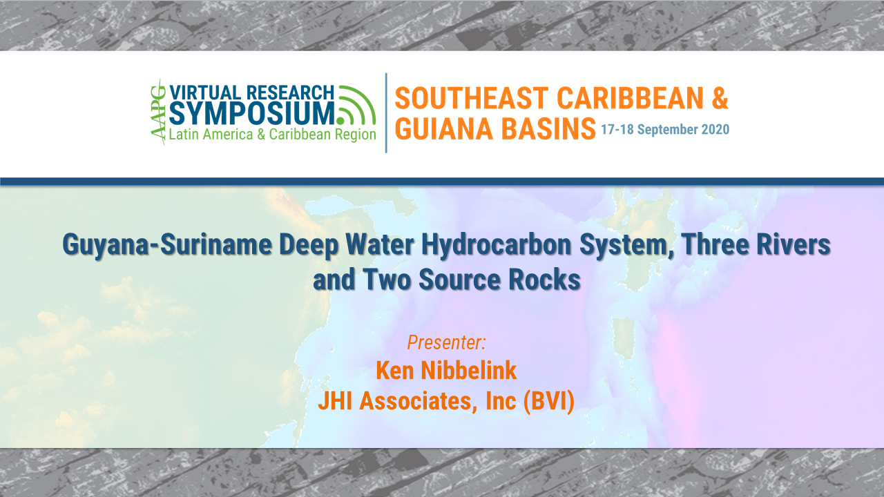 Guyana-Suriname Deep Water Hydrocarbon System, Three Rivers and Two Source Rocks