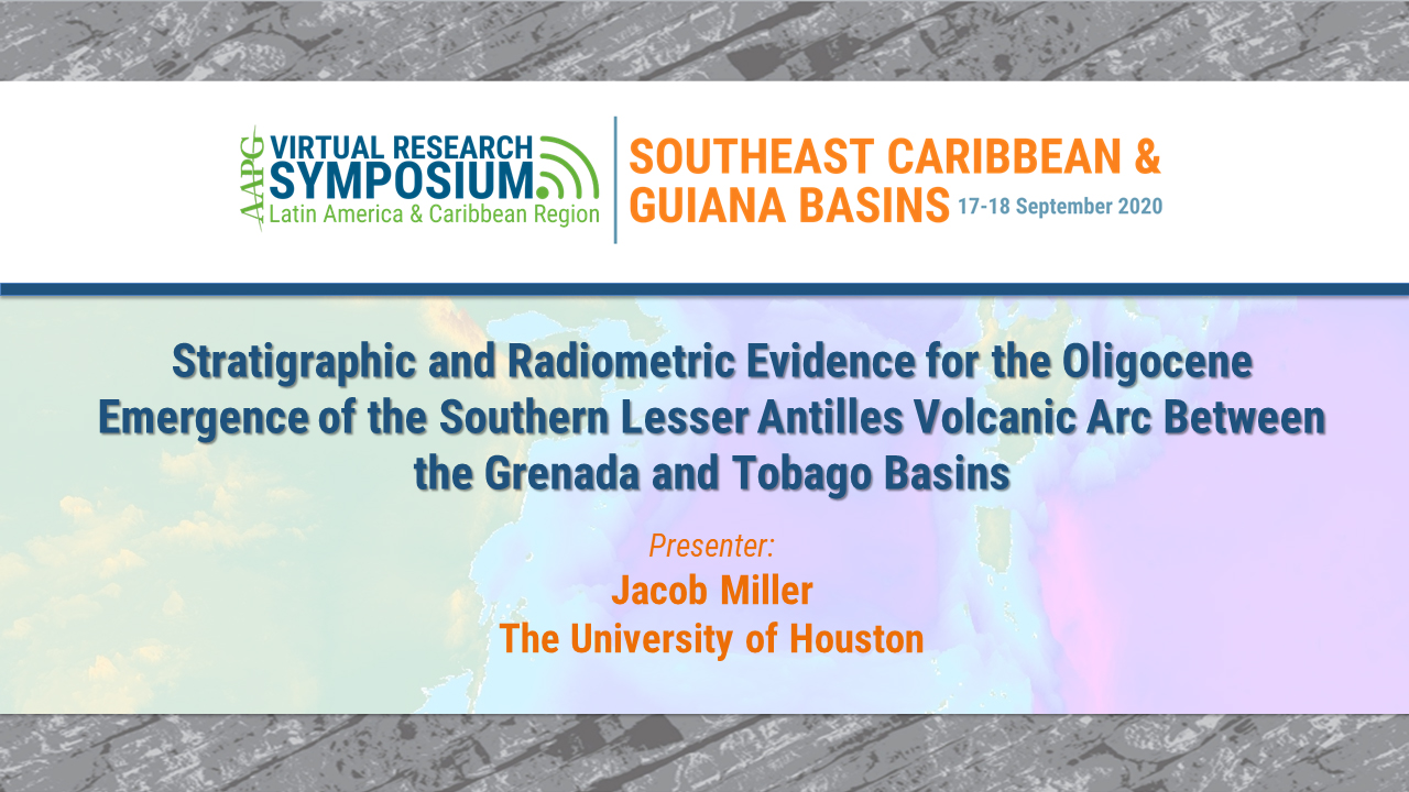 Stratigraphic and Radiometric Evidence for the Oligocene Emergence of the Southern Lesser Antilles Volcanic Arc Between the Grenada and Tobago Basins