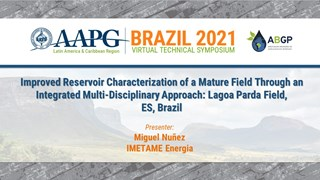 Improved Reservoir Characterization of a Mature Field Through an Integrated Multi-Disciplinary Approach: Lagoa Parda Field, ES, Brazil