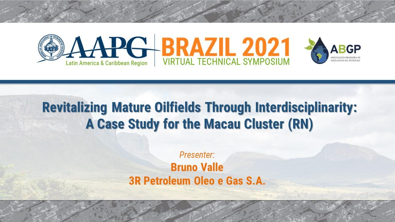 Revitalizing Mature Oilfields Through Interdisciplinarity: A Case Study for the Macau Cluster (RN)