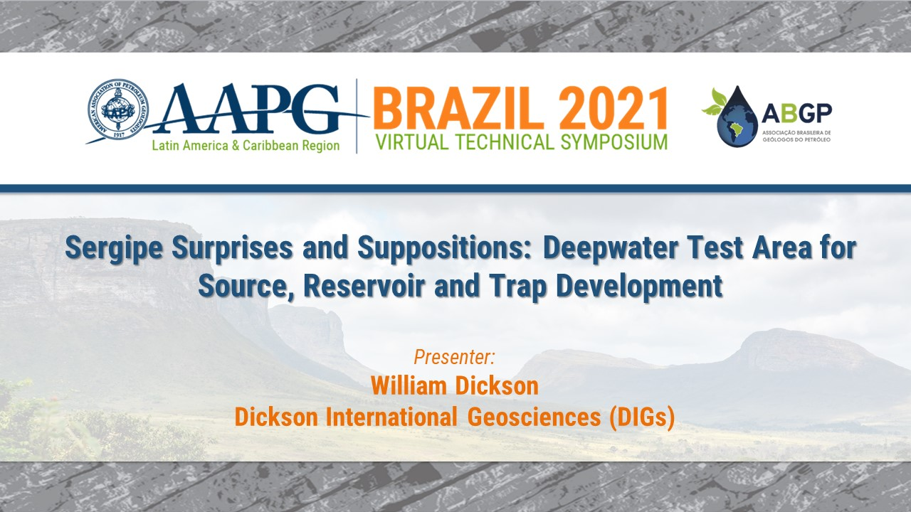 Sergipe Surprises and Suppositions: Deepwater Test Area for Source, Reservoir and Trap Development